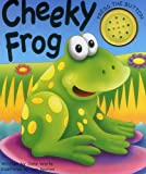 Noisy Book: Cheeky Frog