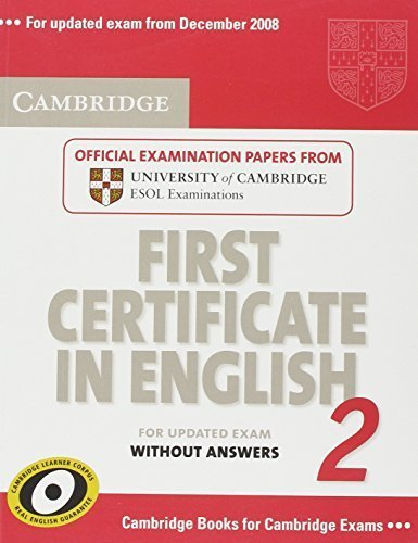 FIRST CERTIFICATE IN ENGLISH 2 FOR UPDATED EXAM