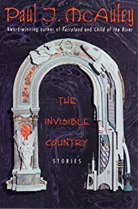 The Invisible Country by Paul J. Mcauley