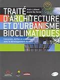 echange, troc Alain Liébard, André De Herde - Traité d'architecture et d'urbanisme bioclimatiques : Concevoir, édifier et aménager avec le développement durable (1Cédé