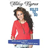 Miley Cyrus: Miles to Go (Disney Miley Cyrus)by Miley Cyrus