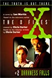 X Files #02 Darkness Falls (X-Files (HarperCollins Age 9-12)) (0785792724) by Carter, Chris