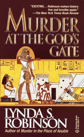 Murder at the God's Gate (Lord Meren Mysteries (Paperback)), Lynda S. Robinson