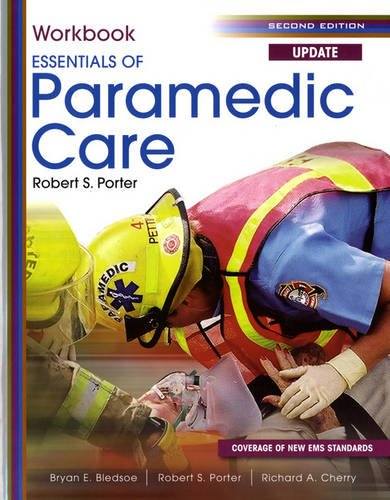 Student Workbook for Essentials of Paramedic Care Update...