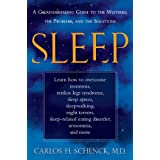 SLEEP: The Mysteries, the Problems, and the Solutionsby Carlos Schenck