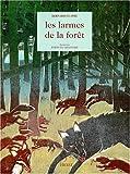 """Afficher """"Les Larmes de la forêt"""""""