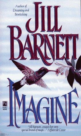 Imagine, JILL BARNETT