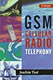 img - for GSM Cellular Radio Telephony book / textbook / text book