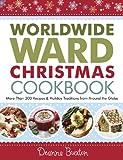 Worldwide Ward Christmas Cookbook
