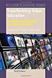 img - for Transforming Urban Education: Urban Teachers and Students Working Collaboratively book / textbook / text book