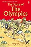 Minna Lacey The Story of The Olympics (Young Reading (Series 2))