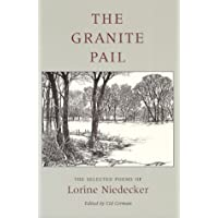 The Granite Pail: The Selected Poems of Lorine Niedecker (Works By One Author)