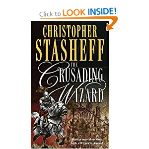 The Crusading Wizard (Wizard in Rhyme, A) by Christopher Stasheff