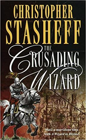 Wizard in Rhyme 07 - The Crusading Wizard - Christopher Stasheff