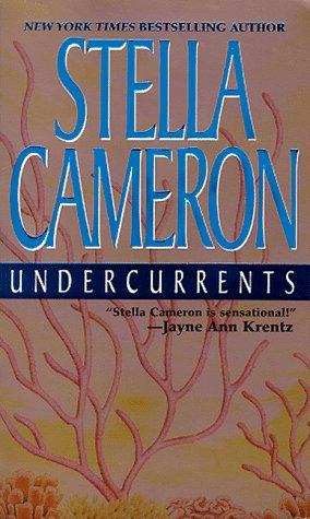 Undercurrents, STELLA CAMERON