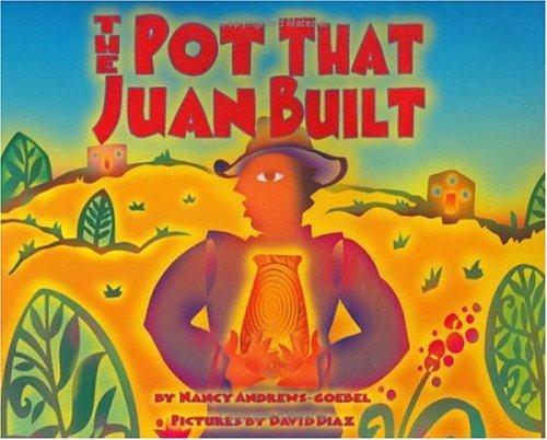 The Pot That Juan Built (Pura Belpre Honor Book....