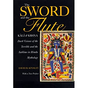 The Sword and the Flute – Kali and Krisna