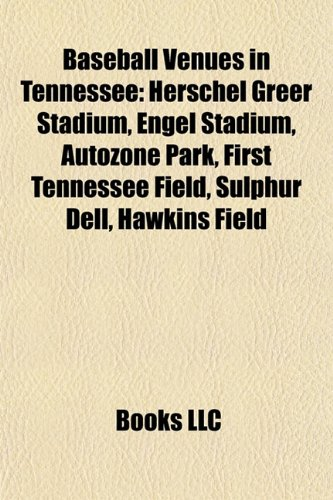 baseball-venues-in-tennessee-herschel-greer-stadium-engel-stadium-autozone-park-first-tennessee-fiel