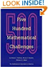 Five Hundred Mathematical Challenges (Spectrum)