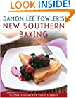 Damon Lee Fowler's New Southern Baking: Classic Flavors for Today's Cook