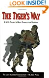 The Tiger's Way: A U.S. Private's Best Chance for Survival