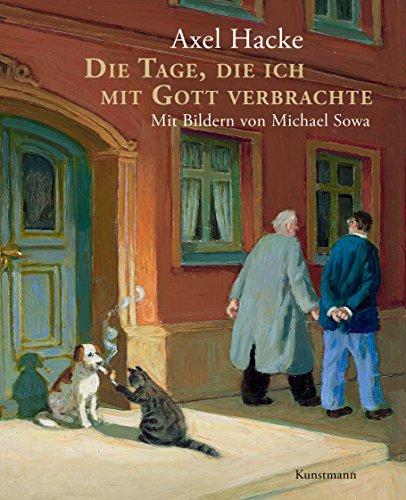 Die Tage, die ich mit Gott verbrachte das Buch von Axel Hacke - Preis vergleichen und online kaufen