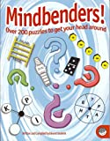 Mindbenders! Over 200 Puzzles to Get Your Head Around