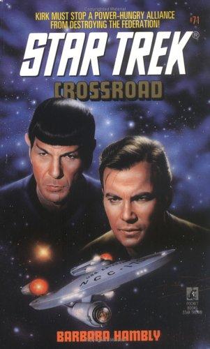 Crossroad (Star Trek, Book 71), BARBARA HAMBLY