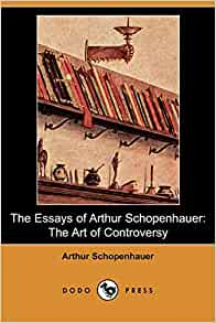 arthur schopenhauer essays pessimism Studies in pessimism arthur schopenhauer (1788 - 1860), translated by t bailey saunders (1860 - 1928) arthur schopenhauer, an early 19th century philosopher.