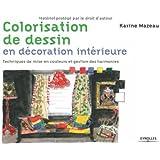 Colorisation de dessins en décoration intérieure : Techniques de mise en couleurs et gestion des harmonies