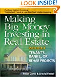 Making Big Money Investing in Real Es...