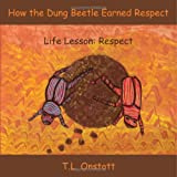 How the Dung Beetle Earned Respect
