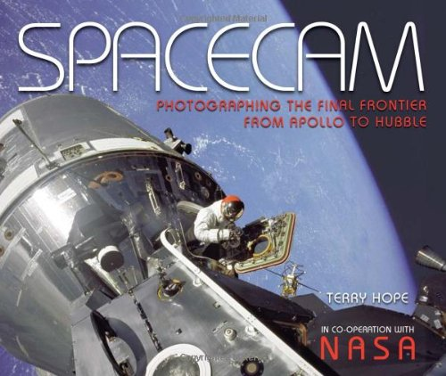 Spacecam: Photographing The Final Frontier--From Apollo To Hubble