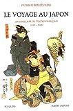 echange, troc Patrick Beillevaire - Le Voyage au Japon