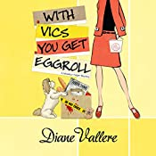 With Vics You Get Eggroll: A Mad for Mod Mystery, Book 3 | Diane Vallere