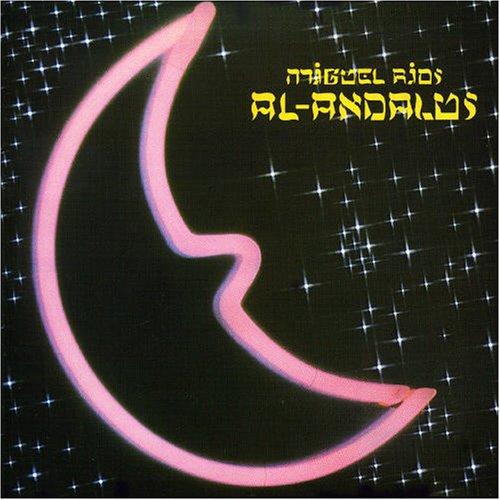 Miguel Rios - Al-Andalus (Remastered) - Zortam Music