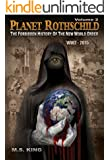 Planet Rothschild (Volume 2): The Forbidden History of the New World Order (WW2 - 2015) (English Edition)