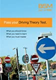 British School of Motoring Pass Your Driving Theory Test (Bsm)