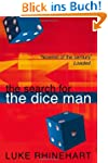 Search for the Dice Man