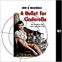 A Bullet for Cinderella Audiobook by John D. MacDonald Narrated by Winston Tharp