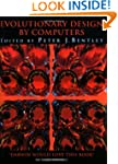 Evolutionary Design by Computers [Wit...
