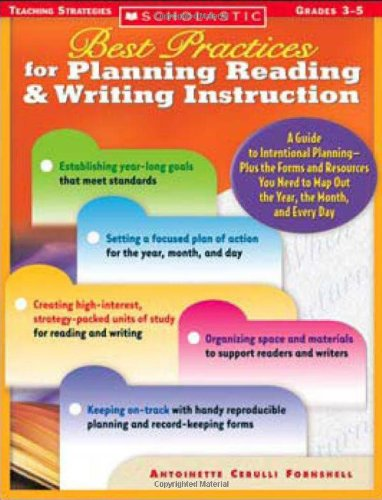 Best Practices for Planning Reading & Writing Instruction: A Guide to Intentional Planning-Plus the Forms and Resour
