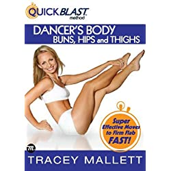 Tracey Mallett 6-Minute QuickBlast Method - Dancer's Body Buns, Hips and Thighs [DVD] [Edizione: Regno Unito]
