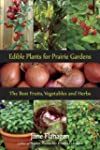 Edible Plants for Prairie Gardens: Th...
