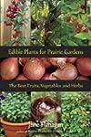 Edible Plants for Prairie Gardens: Th...