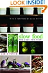 Slow Food: The Case for Taste (Arts a...