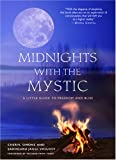 Midnight With the Mystics: A Little Guide to Freedom and Bliss: A Little Guide to Blissful Living