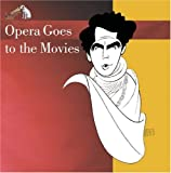 Opera Goes to the Movies