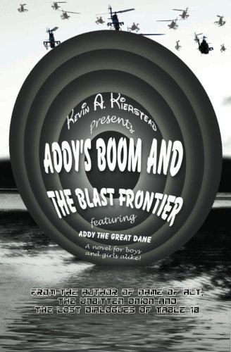 Book: Addy's Boom and the Blast Frontier by Kevin A. Kierstead