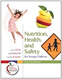 img - for Nutrition, Health, and Safety for Young Children: Promoting Wellness book / textbook / text book